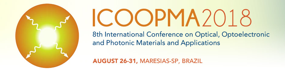 ICOOPMA 2018 - 8th International Conference on Optical, Optoelectronic and Photonic Materials and Applications