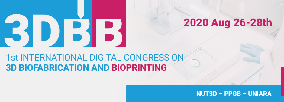1st International Digital Congress on 3D Biofabrication and Bioprinting (3DBB)