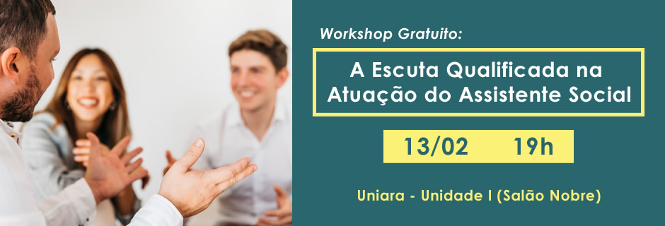 Workshop A Escuta Qualificada na Atuação do Assistente Social